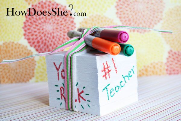 Easy & inexpensive pad of paper as a teacher appreciation gift! Fun for your child to personalize it too!