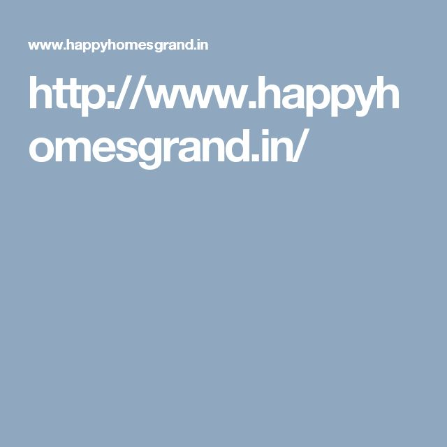 http://www.happyhomesgrand.in/