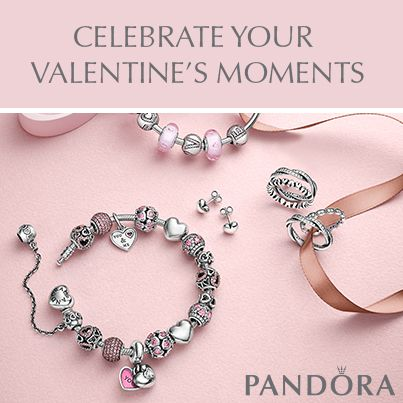the new pandora valentines collection is available in our stores now - Pandora Valentines