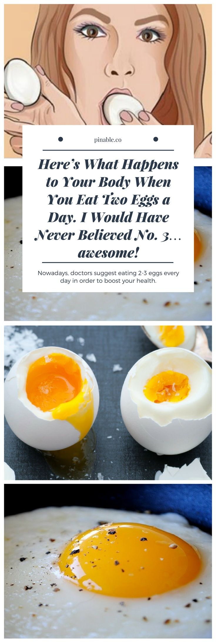 Heres What Happens to Your Body When You Eat Two Eggs a Day. I Would Have Never Believed No. 3 awesome!
