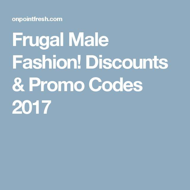Frugal Male Fashion! Discounts & Promo Codes 2017