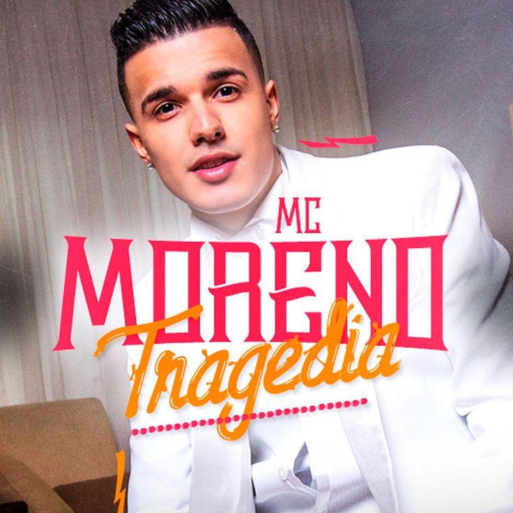Tragedia By Mc Moreno Tragedia Single Musica Morenas Youtube