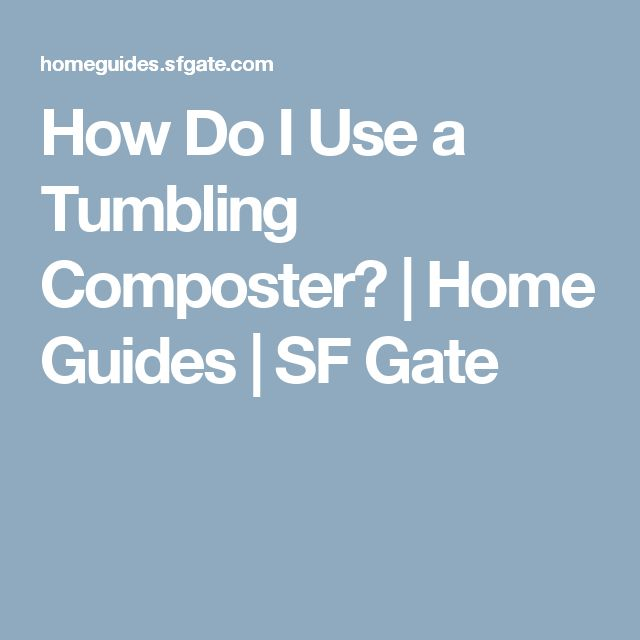 How Do I Use a Tumbling Composter? | Home Guides | SF Gate