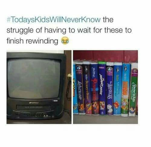 Today's kids will never know...