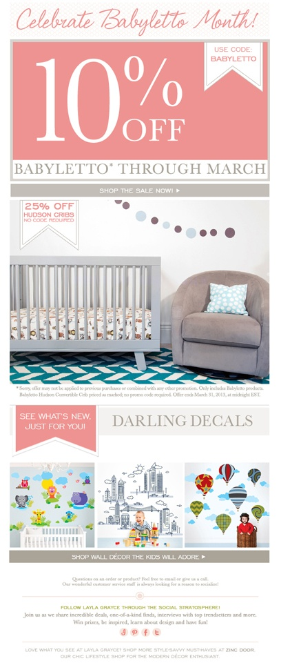 {Shop the best for baby!} Celebrate babyletto month with us by saving 10% with code 'babyletto'! #laylagrayce #babyletto #newsletter