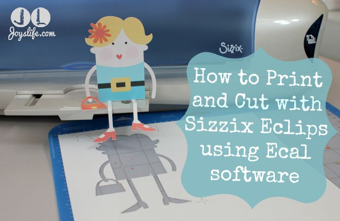 How to Print and Cut with Ecal Software for Sizzix Eclips #SizzixEclips #Sizzix