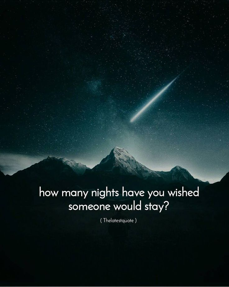 how many nights have you wished someone would stay? . #thelatestquote #quotes