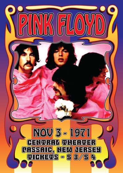 PINK FLOYD  NOV 3 - 1971                                        Central Theater  Passaic, New Jersey                             Tickets - $3 | $4  Far Out!