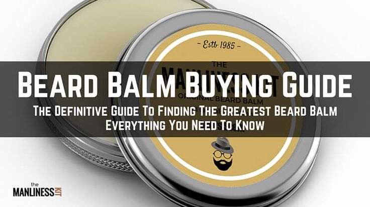 Keep in mind 4 things when selecting the best beard balm. Carrier oils with softening properties, essential oils with vitamins, type of tin & balm's scent