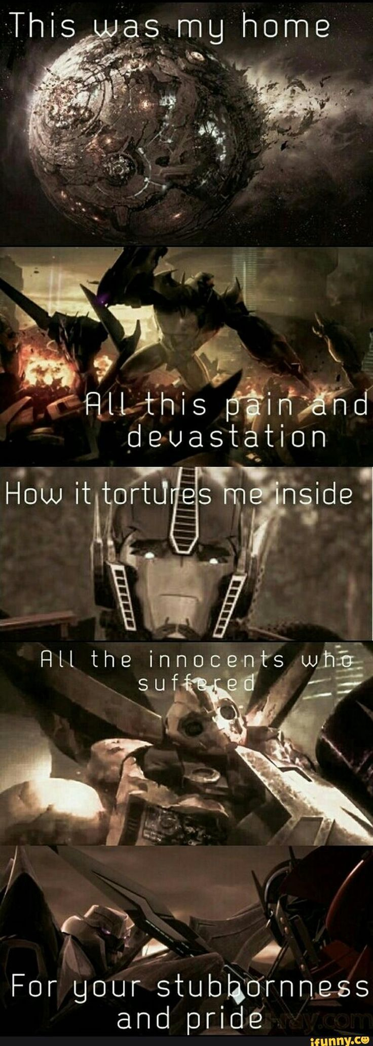 When I was reading this I heard Optimus Prime's voice... sad