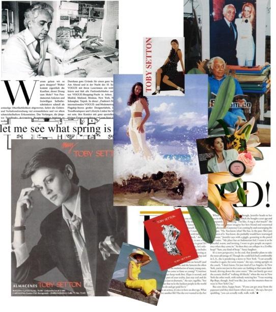 Toby Setton.  El primer diseñador colombiano.    Fue el primero en crear sus propias telas, en montar una fábrica, exhibir sus prendas y venderlas por tallas.     El no hacia replicas de las prendas que estaban de moda en el momento, el investigaba cual iba a ser la siguiente tendencia. Fue el primero en ponerle su nombre en la marquilla de las prendas, y así  mismo, también introdujo en concepto de prêt-à-porter (listo para llevar) a Colombia.