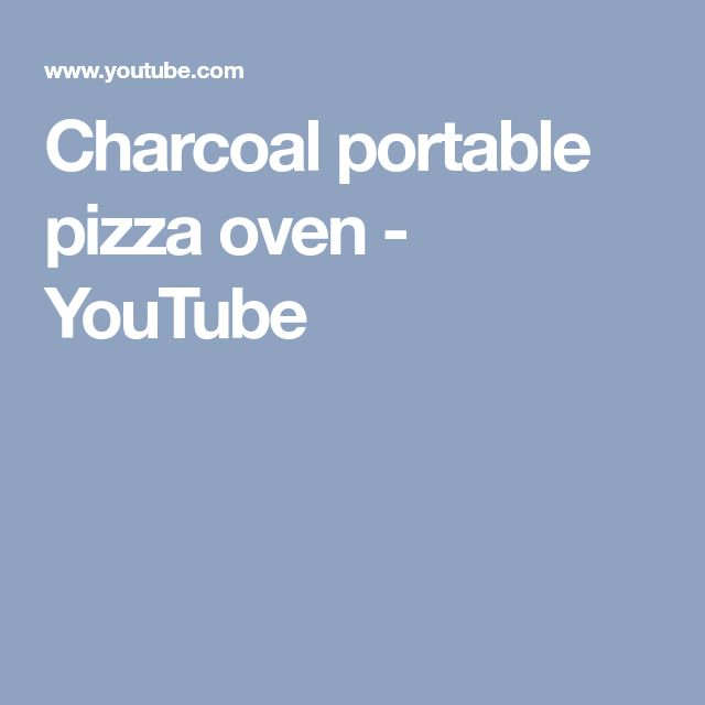 Charcoal portable pizza oven - YouTube