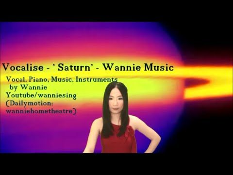 Vocalise - ' Saturn, Planet ' - Wannie music