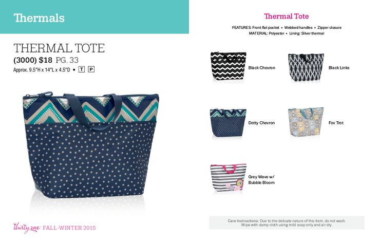 Thermal Tote $18  Fall / Winter 2015.  Thirty One Gifts!  Join my FB. group,a place for my Customers and new future Customers!  NO 31 Consultants please! Thanks https://www.facebook.com/groups/221123648035423/
