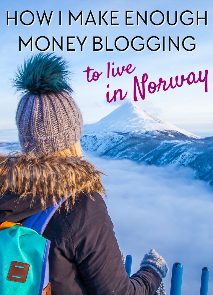 How I Make Enough Money Blogging to Live in Norway