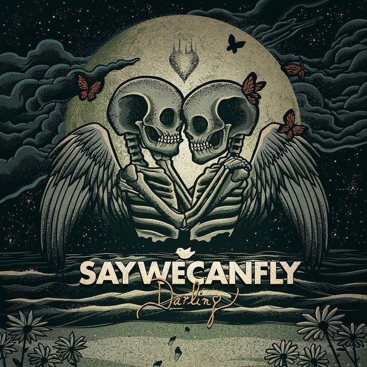 Darling EP - SayWeCanFly