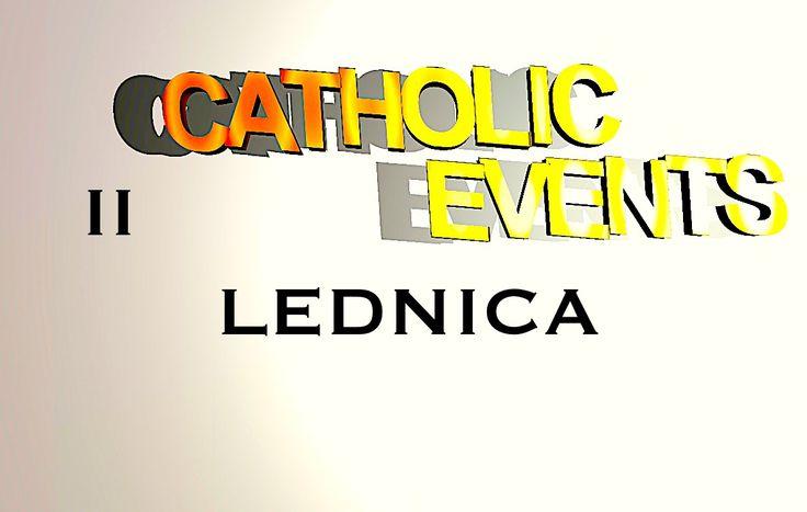Lednica - CATHOLIC EVENTS