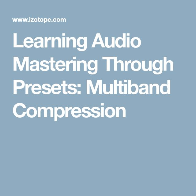 Learning Audio Mastering Through Presets: Multiband Compression