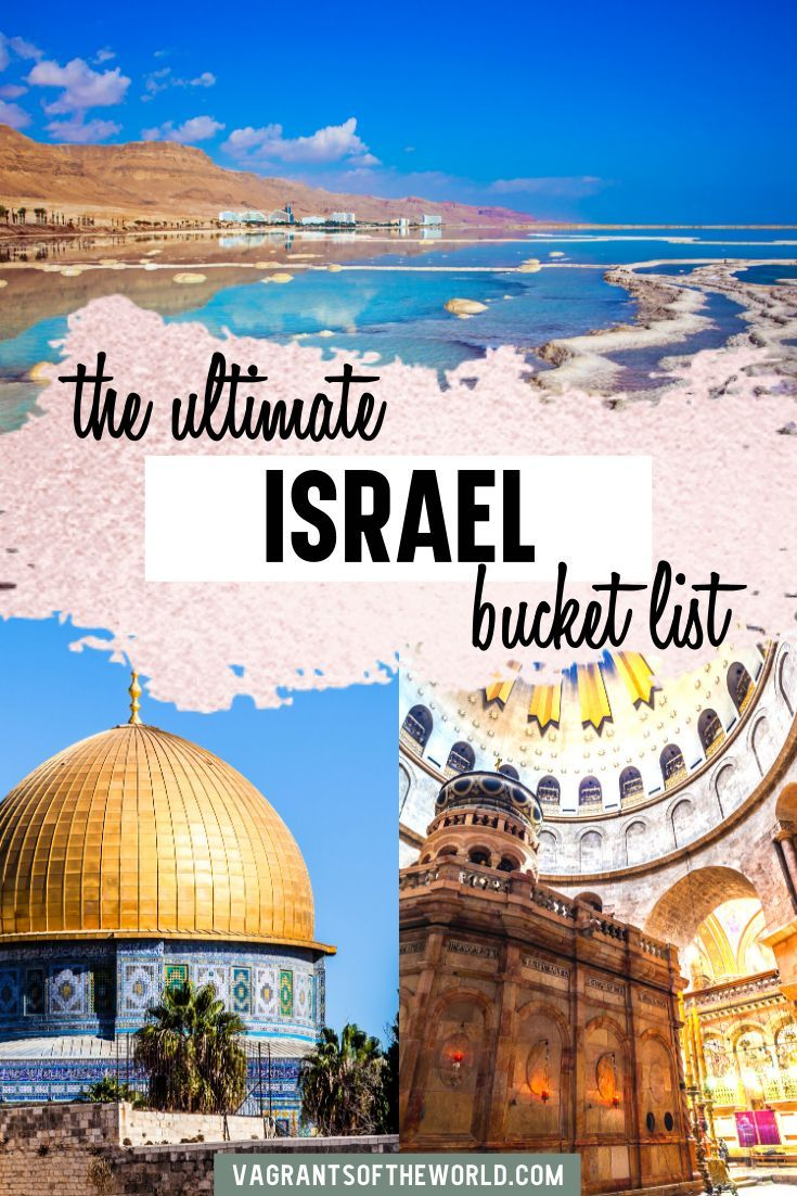 24 Things To Do In Israel A Journey Through The Holy Land Israel Travel Travel Asia Travel
