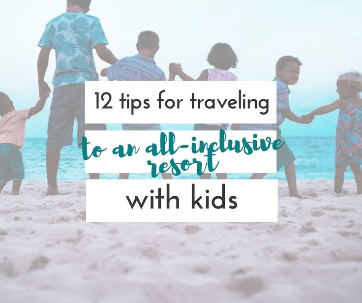 These are great tips for traveling to an all-inclusive resort with kids.  I wish we would have known some of these before our trip to Mexico!!