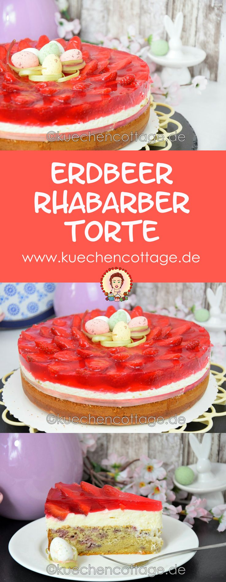 Feine Erdbeer-Rhabarber-Torte | Ostern & Frühling | Mit YouTube Video Anleitung #ostertorte #ostern #torte #cake #frühling #frühlingstorte #erdbeertorte #Rhabarber #erdbeeren #backen #ideen #rezept #rezeptideen #osterzeit #foodblog #food #blog #blogger #foodporn #fotografie  #erdbeertorte  www.kuechencottage.de