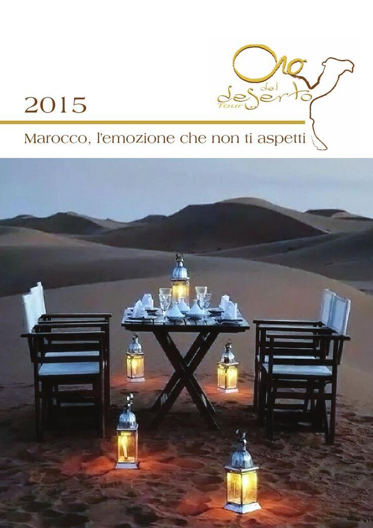 Oro del deserto tour - Catalogo 2015  Marocco l'emozione che non ti aspetti