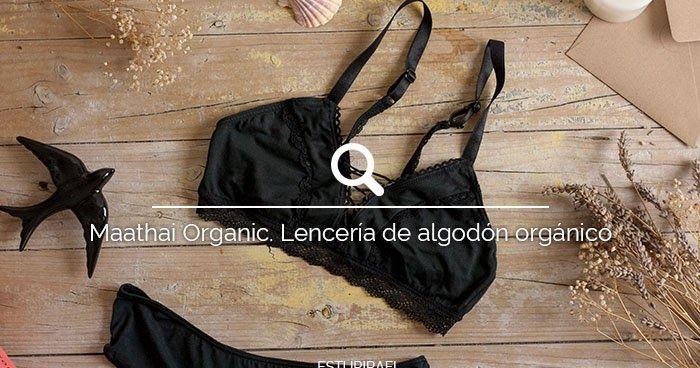 """Sabemos lo complicado que es encontrar ropa interior sostenible y bonita. Por eso hoy os queremos presentar Maathai Organic, una marca de ropa íntima sostenible y femenina hecha en Colombia.  Desde que publicamos nuestro primer post listado de tiendas de moda sostenible, muchas (y muchos) nos habéis preguntado lo mismo: ¿Dónde comprar ropa interior sostenible?¿Existen marcas de ropa interior sostenible? Nos encantan estos post """"descubrimiento"""" con los que conseguimos responder a vuestras…"""