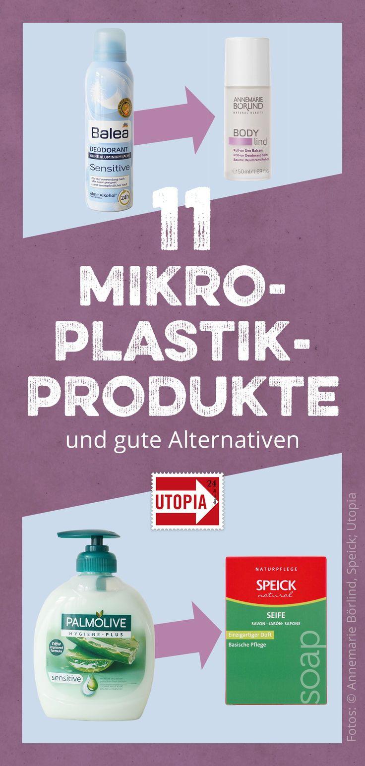 9 Produkte mit Mikroplastik – und gute Alternativen