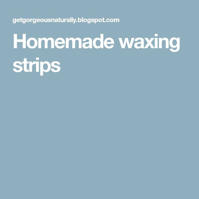 Homemade waxing strips