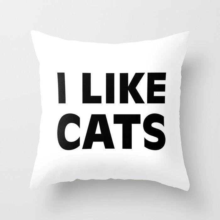 I Like Cats Throw Pillow