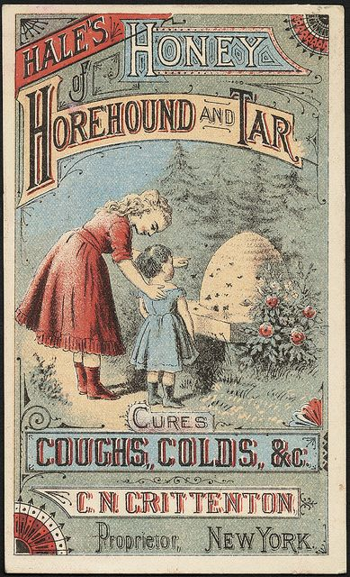 Hale's Honey Horehound and Tar cures coughs, colds, &c. (front) | Flickr - Photo Sharing!