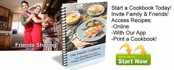 Start your own personalized Family Cookbook! Our program makes it easy. Learn more at www.FamilyCookbookProject.com