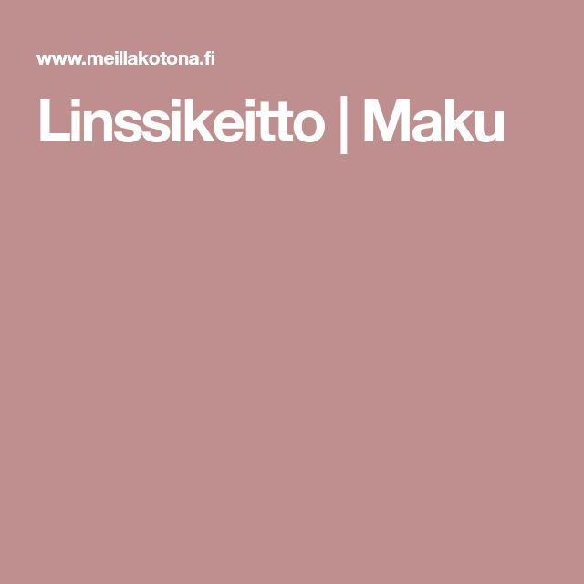 Linssikeitto | Maku