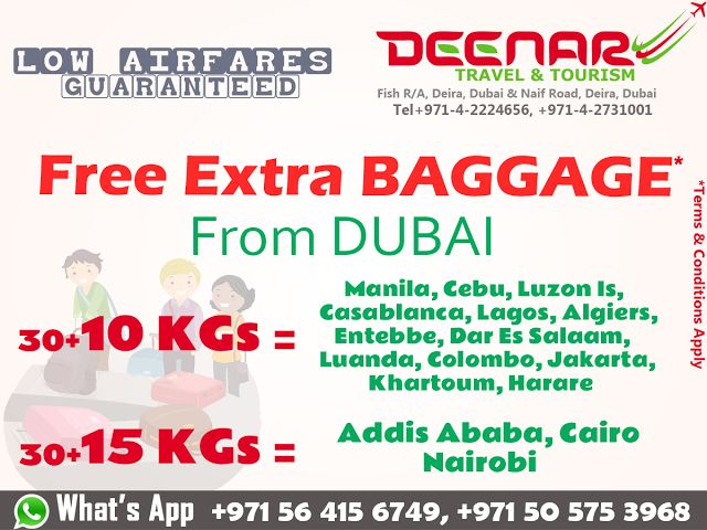 Deenar Travel and Tourism: Free EXTRA BAGGAGE from Dubai