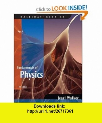 7 best ebook download images on pinterest fundamentals of physics chapters 33 37 part 4 9780470044780 david halliday robert resnick jearl walker isbn 10 0470044780 isbn 13 fandeluxe Choice Image