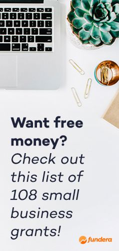 Free money! Check out our list of 108 small business grants