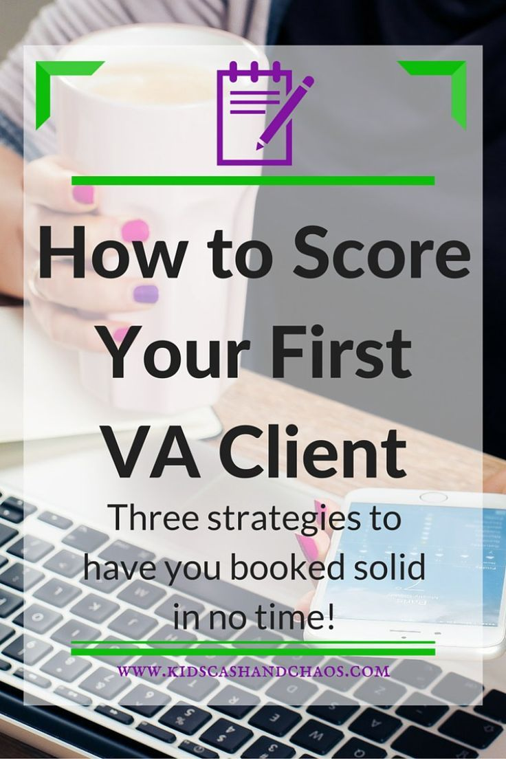 How to Score Your First VA Client