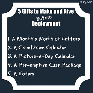 5 Gifts to Make and Give Before a Deployment