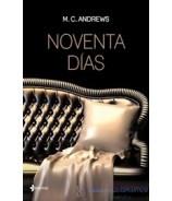 NOVENTA DÍAS (M.C Andrews)