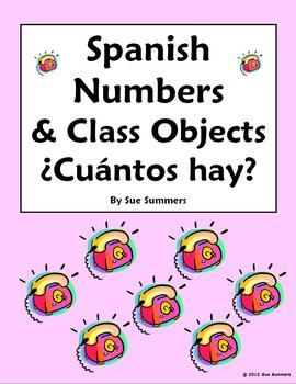 Spanish Numbers & Classroom Objects Worksheet by Sue Summers - Cuantos Hay