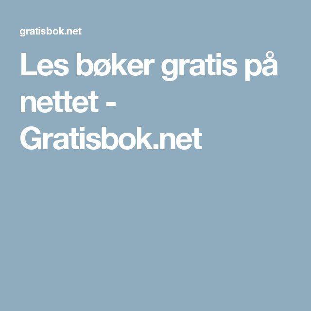 Les bøker gratis på nettet - Gratisbok.net