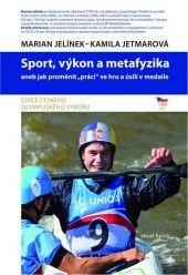 Sport, výkon a metafyzika aneb jak proměnit práci ve hru a úsilí v medaile