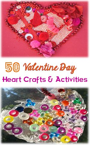 50 Valentine's DAy Heart Crafts and Activities the kids will love creating!