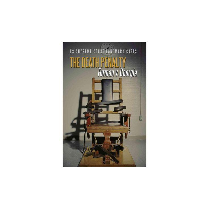 Death Penalty : Furman V. Georgia (Vol 8) (Library) (D. J. Herda)