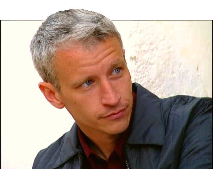 I'm afraid I don't have an opinion about him professionally, but he's very nice to look at, Mr. Anderson Cooper