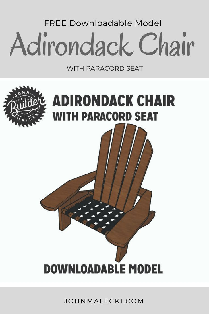 DIY Woodworking Ideas Download a FREE Sketchup model of this adirondack chair with a WOVEN PARACORD Se...