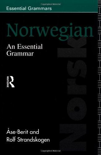 Norwegian: An Essential Grammar (Essential Grammars)