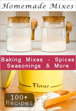 100+ Recipes For Homemade Mixes & Seasoning Blends....You can whip up batches of homemade cake mix, Bisquick, Hamburger Helper, dry soups plus a whole lot more…even your own spice, chai tea and seasoning blends!