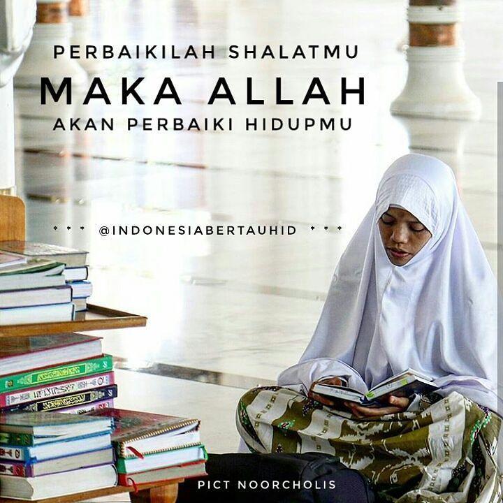 Mari Perbaiki Shalat Kita...  .  Follow @IndonesiaBertauhid  Follow @IndonesiaBertauhid  Follow @IndonesiaBertauhid  http://ift.tt/2f12zSN