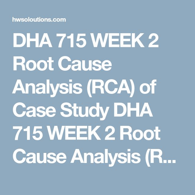 DHA 715 WEEK 2 Root Cause Analysis (RCA) of Case Study DHA 715 WEEK 2 Root Cause Analysis (RCA) of Case Study DHA 715 WEEK 2 Root Cause Analysis (RCA) of Case Study Downloadthe Framework for Conducting a Root Cause Analysis and Action Plan Template.  Readthe University of Phoenix Material: Root Cause Analysis Case Study.  Completethe template utilizing the information described in the case study.  Fill in all relevant sections of template. If there are segments of the template that do not ...